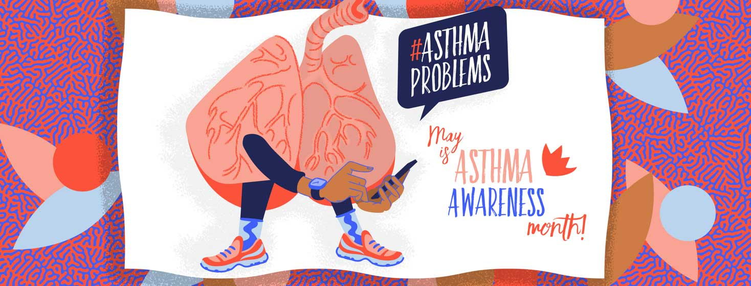 "A pair of lungs with legs wears running shoes and uses a smartphone to text: ""#AsthmaProblems"" May is Asthma Awareness Month"